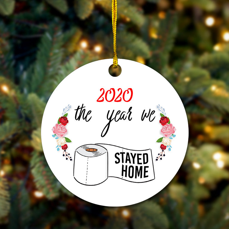 The Year We Stayed Home Wooden Ornament
