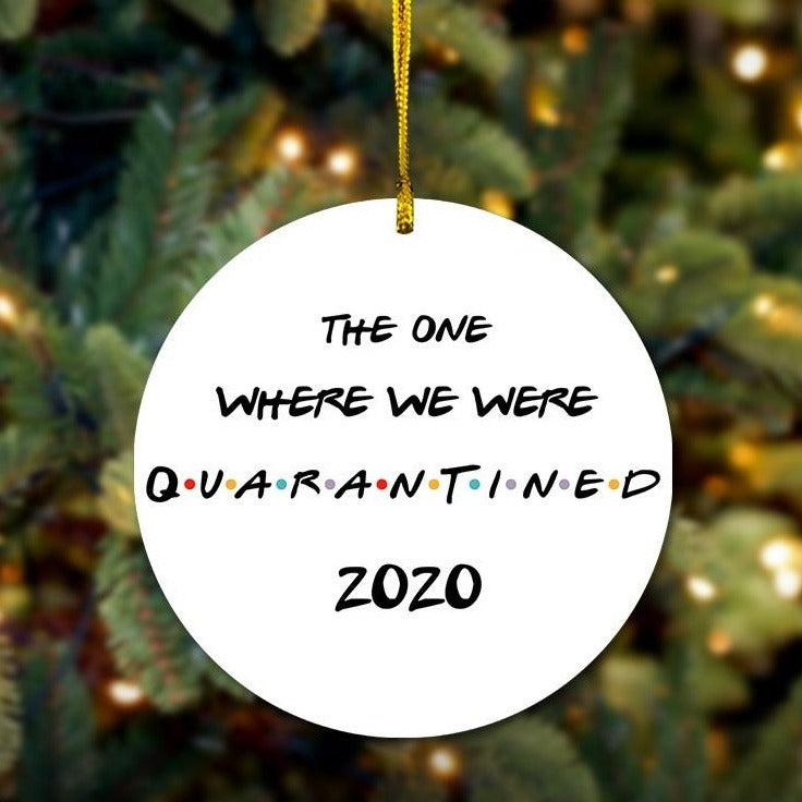 The One Where We Quarantined Wooden Ornament
