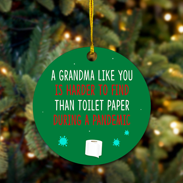 A Grandma Like You Wooden Ornament