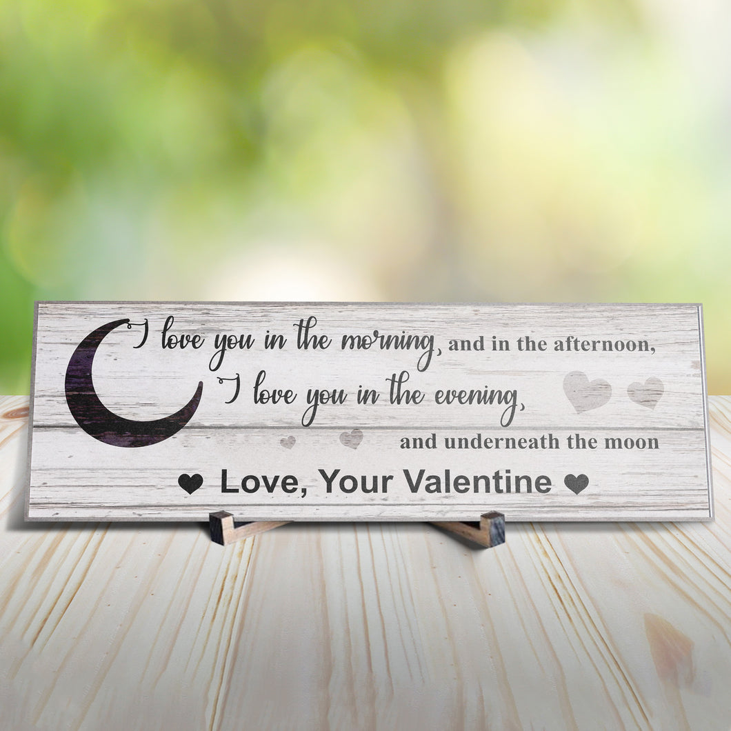 I Love You in the Morning Personalized Sign