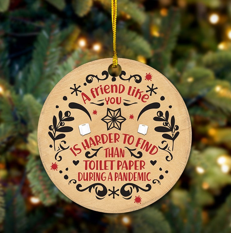 2020 A Friend Like You Wooden Ornament