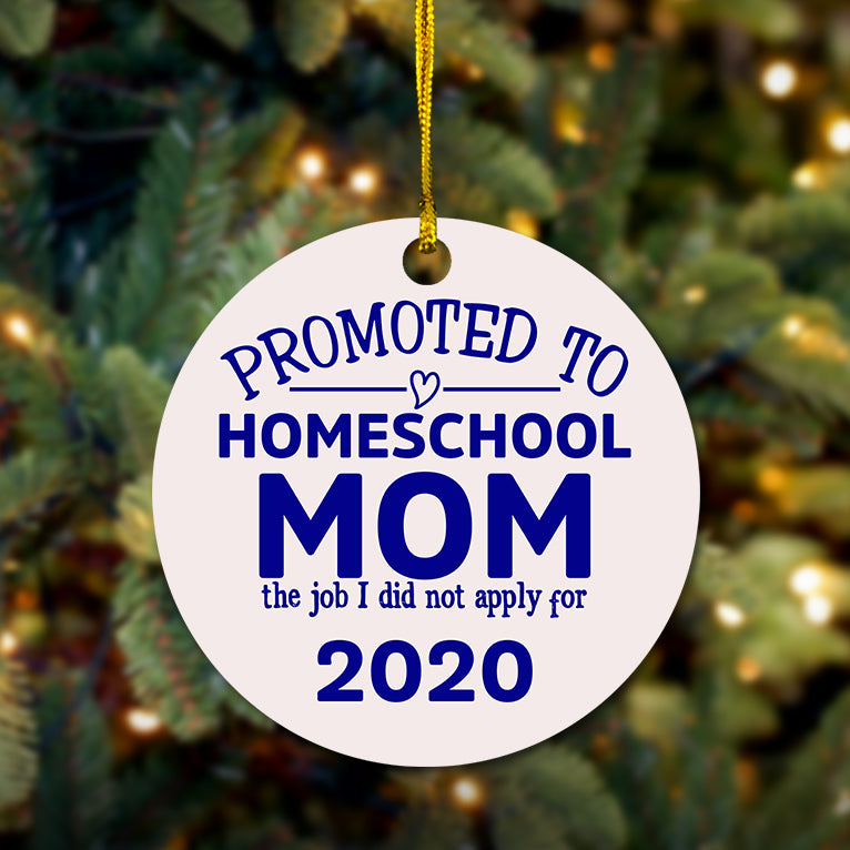 Promoted to Homeschool Mom Wooden Ornament