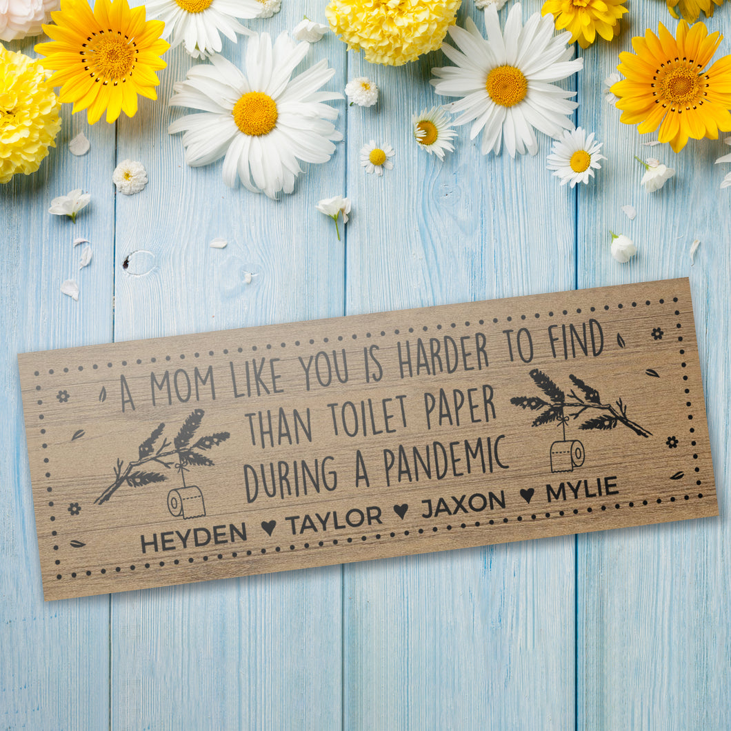 A Mom Like You Personalized Sign