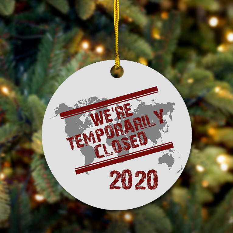 2020 Temporarily Closed Wooden Ornament