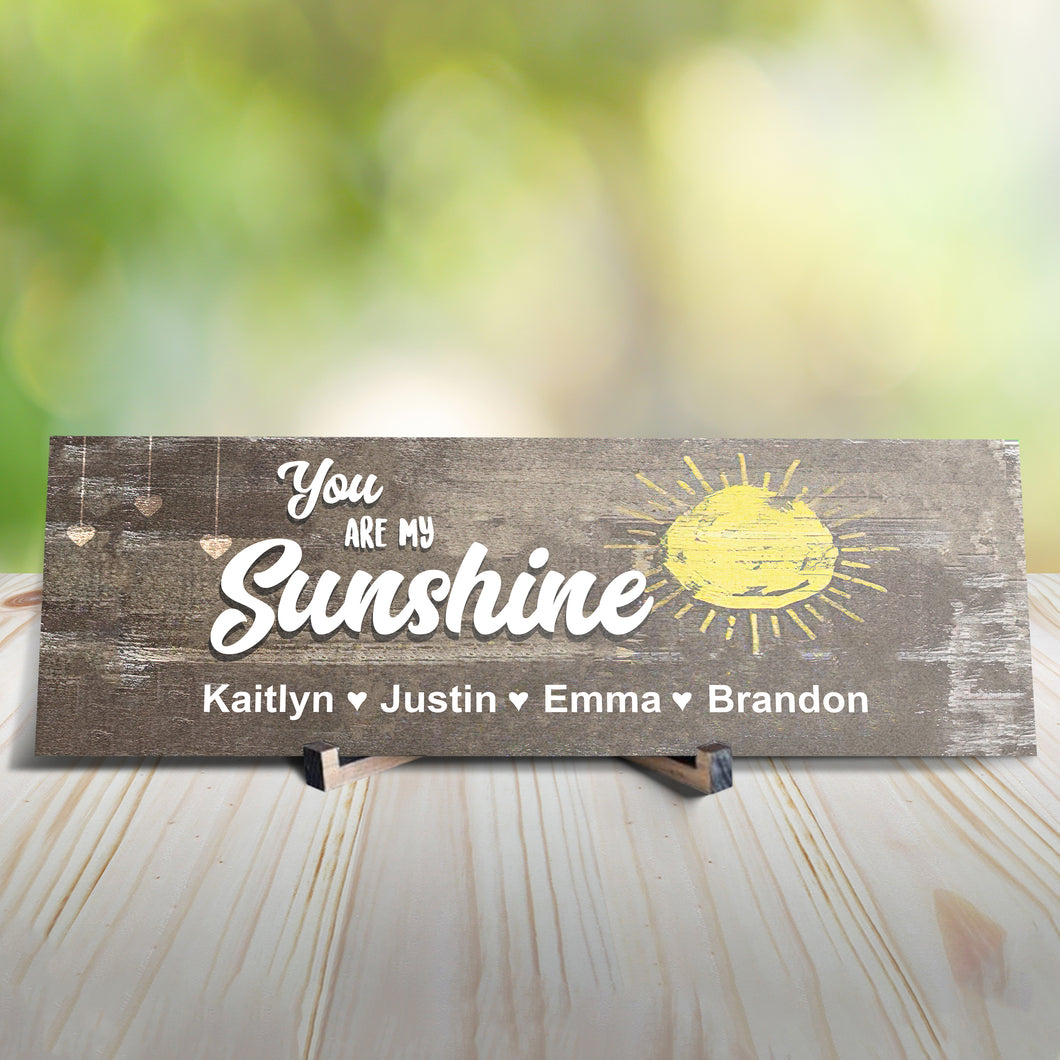 You Are My Sunshine Personalized Sign