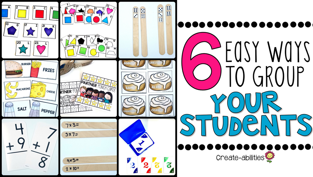 6 Easy Ways to Group Your Students