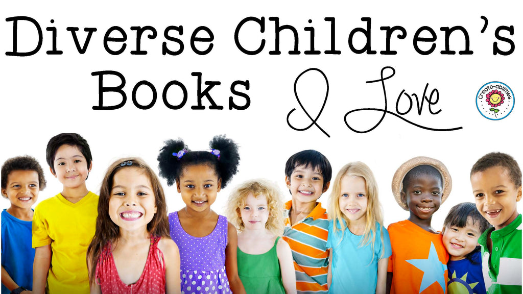 Diverse Children's Books I Love