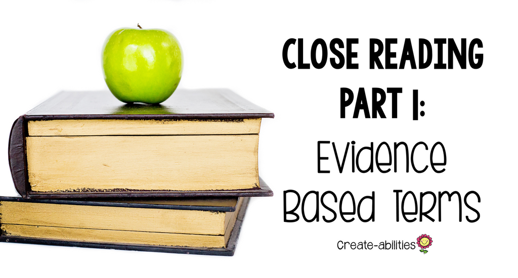 Close Reading Part 1: Evidence Based Terms