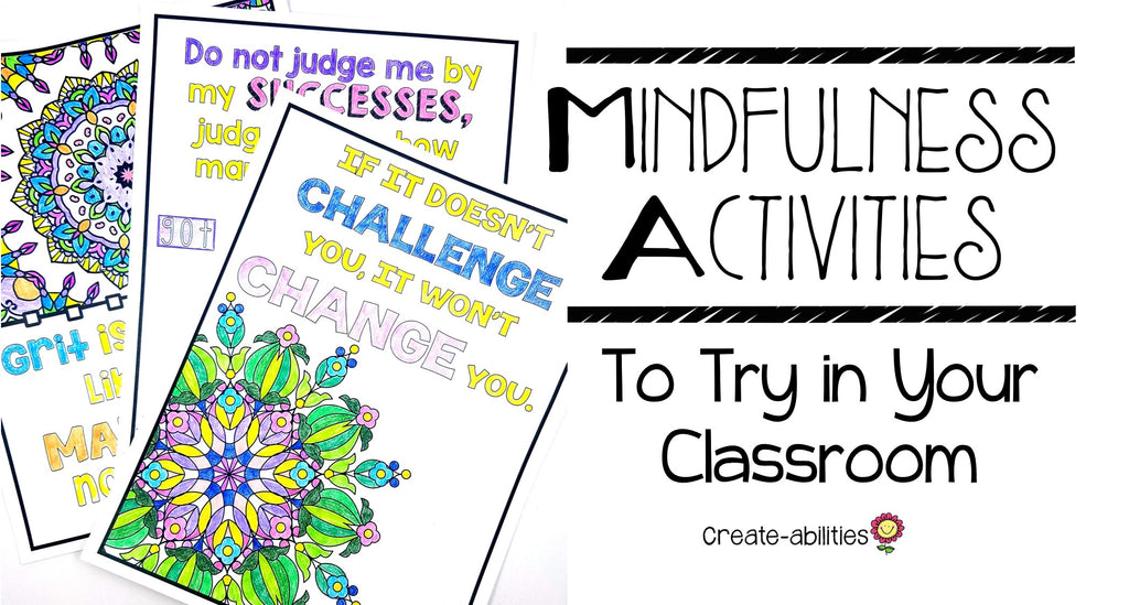 Mindfulness Activities to Use In Your Classroom