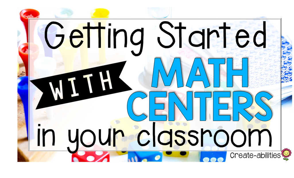 5 Steps to Setting Up Your Math Centers