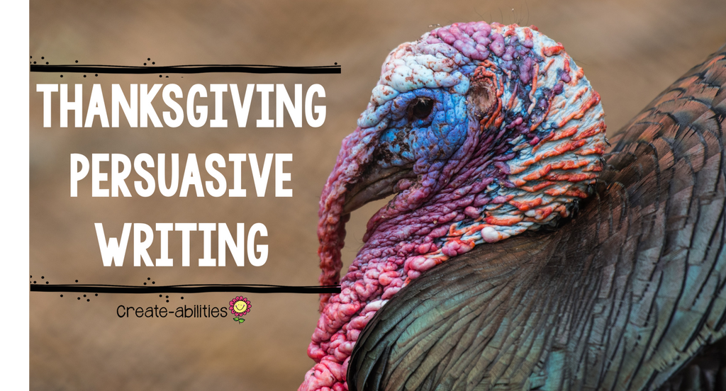 Thanksgiving Persuasive Writing and a FREEBIE