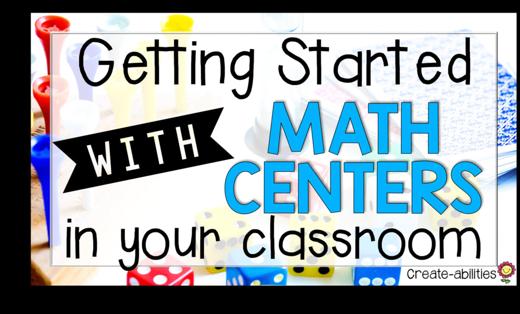 5 Steps to Set Up Your Math Centers