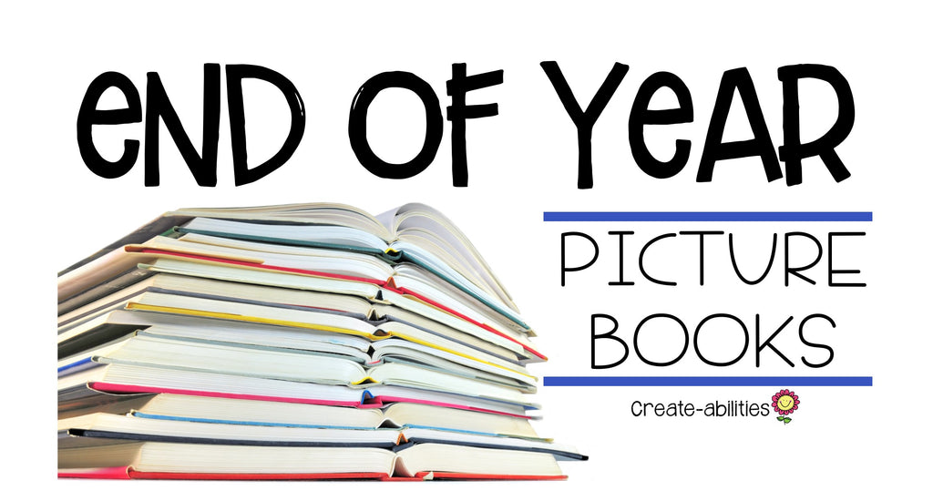 End of Year Picture Book List