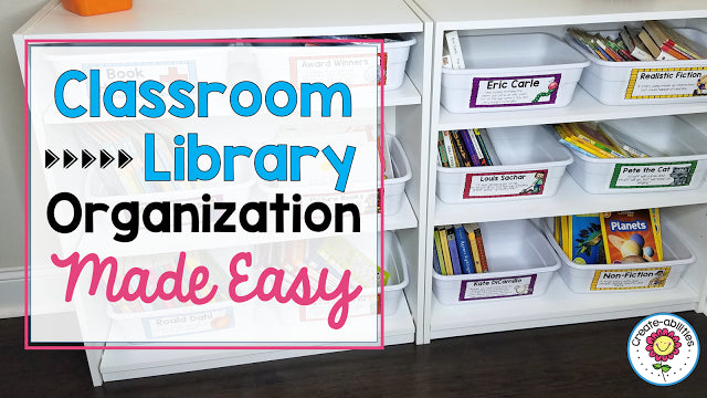 Classroom Library Organization Made Easy