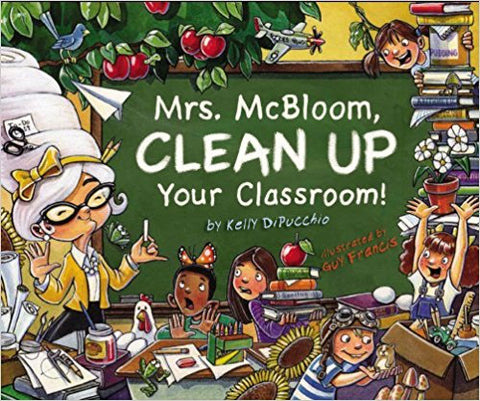 Mrs. McBloom, Clean Up Your Room Picture Book