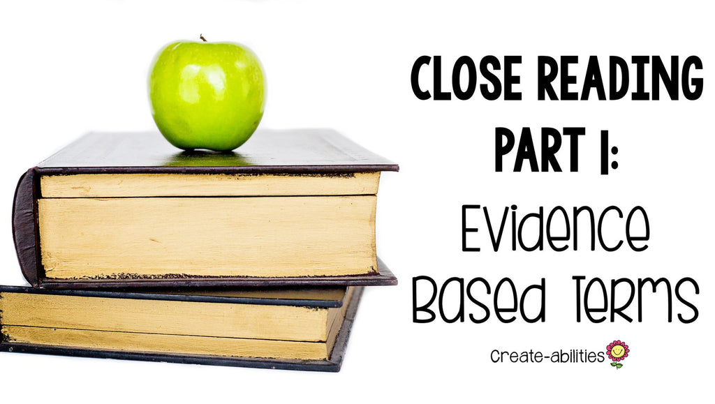 close reading evidence based terms