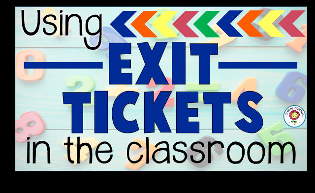 Exit Tickets: Quick and Easy Assessments