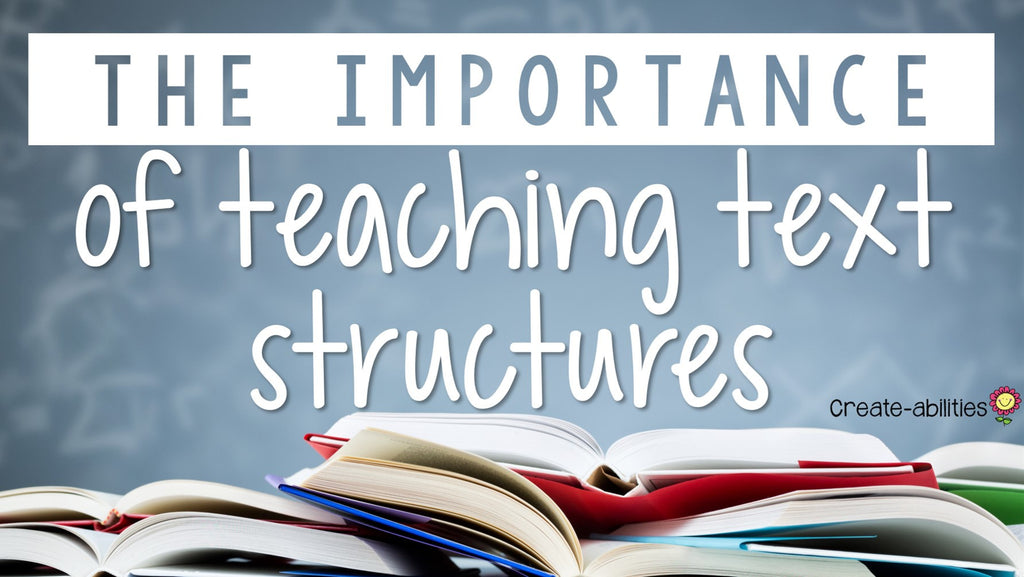importance of teaching text structures