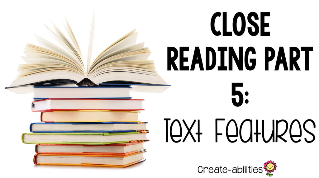 close reading text features
