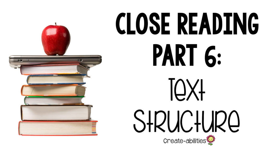text structures for close reading