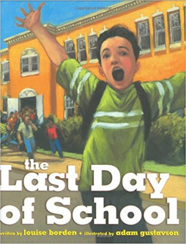 The Last Day of School Picture Book