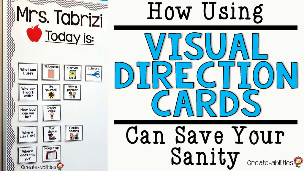 Using Visual Direction Cards to Save Your Sanity