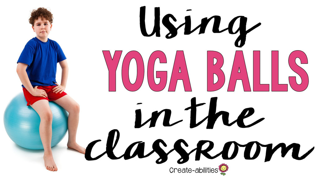 yoga balls in the classroom