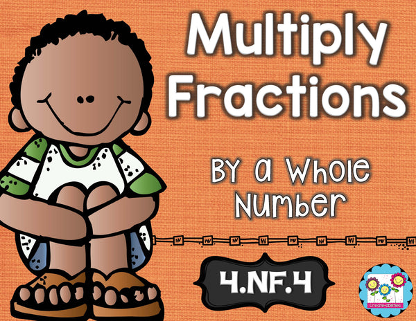 Multiplying Fractions by a Whole Number Math Tasks and Exit Tickets