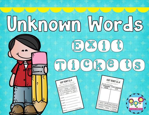 Unknown and Multiple Meaning Words Exit Tickets 2.L.4