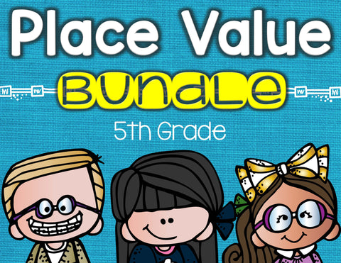 Place Value Bundle 5th Grade