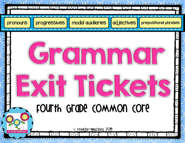 Grammar and Parts of Speech Exit Tickets 4th Grade