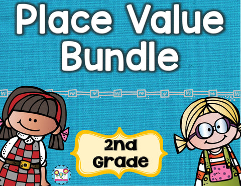 Place Value Bundle 2nd Grade