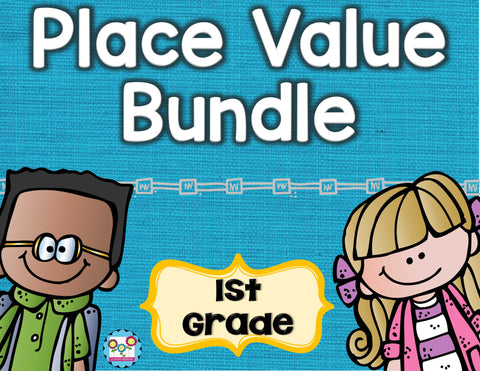 Place Value Bundle 1st Grade