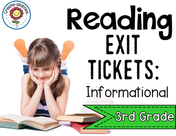 Informational Reading Exit Tickets 3rd Grade