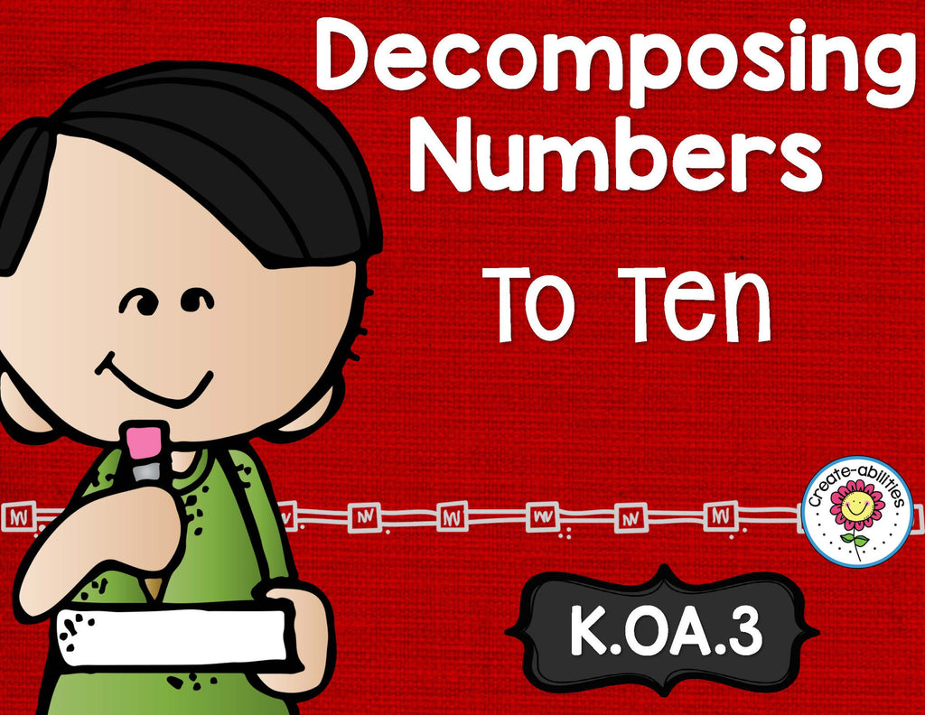 Decomposing Numbers to 10 Math Tasks and Exit Tickets