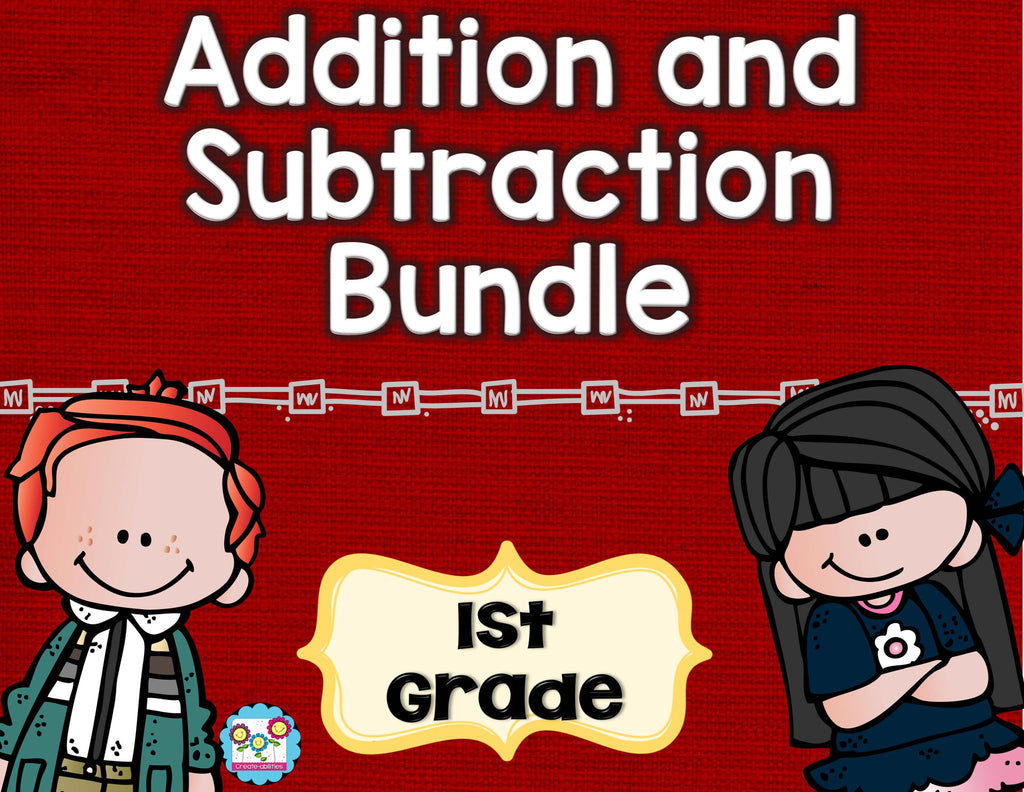 Addition and Subtraction Bundle 1st Grade