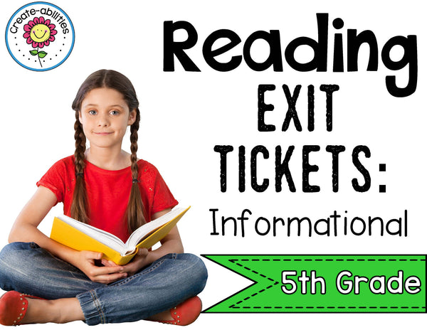 Informational Reading Exit Tickets 5th Grade