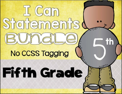 I Can Statements Bundle 5th Grade NO CCSS Tagging