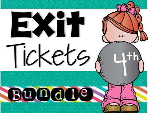 Exit Ticket Bundle 4th Grade
