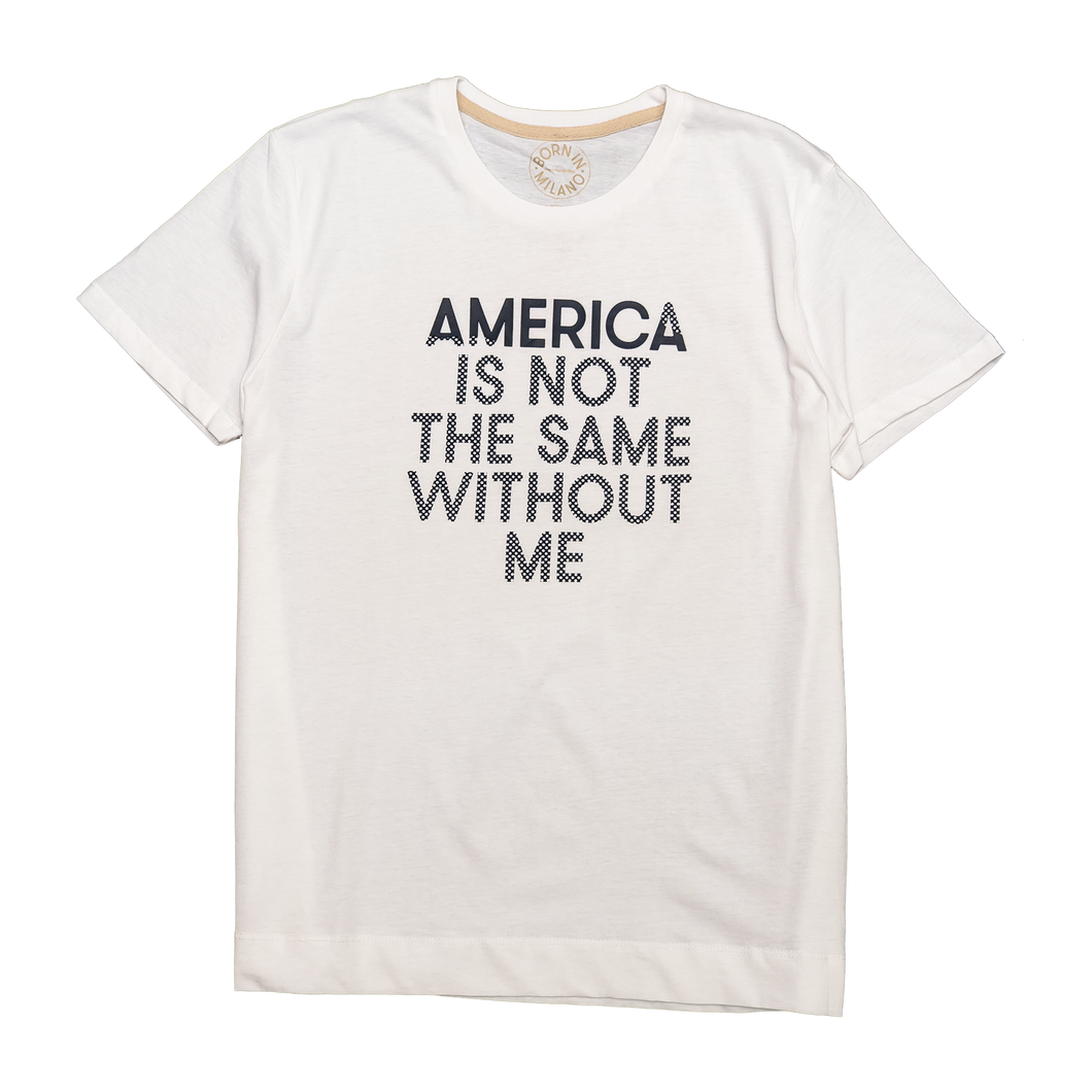America Is Not The Same Without Me Unisex T-Shirt