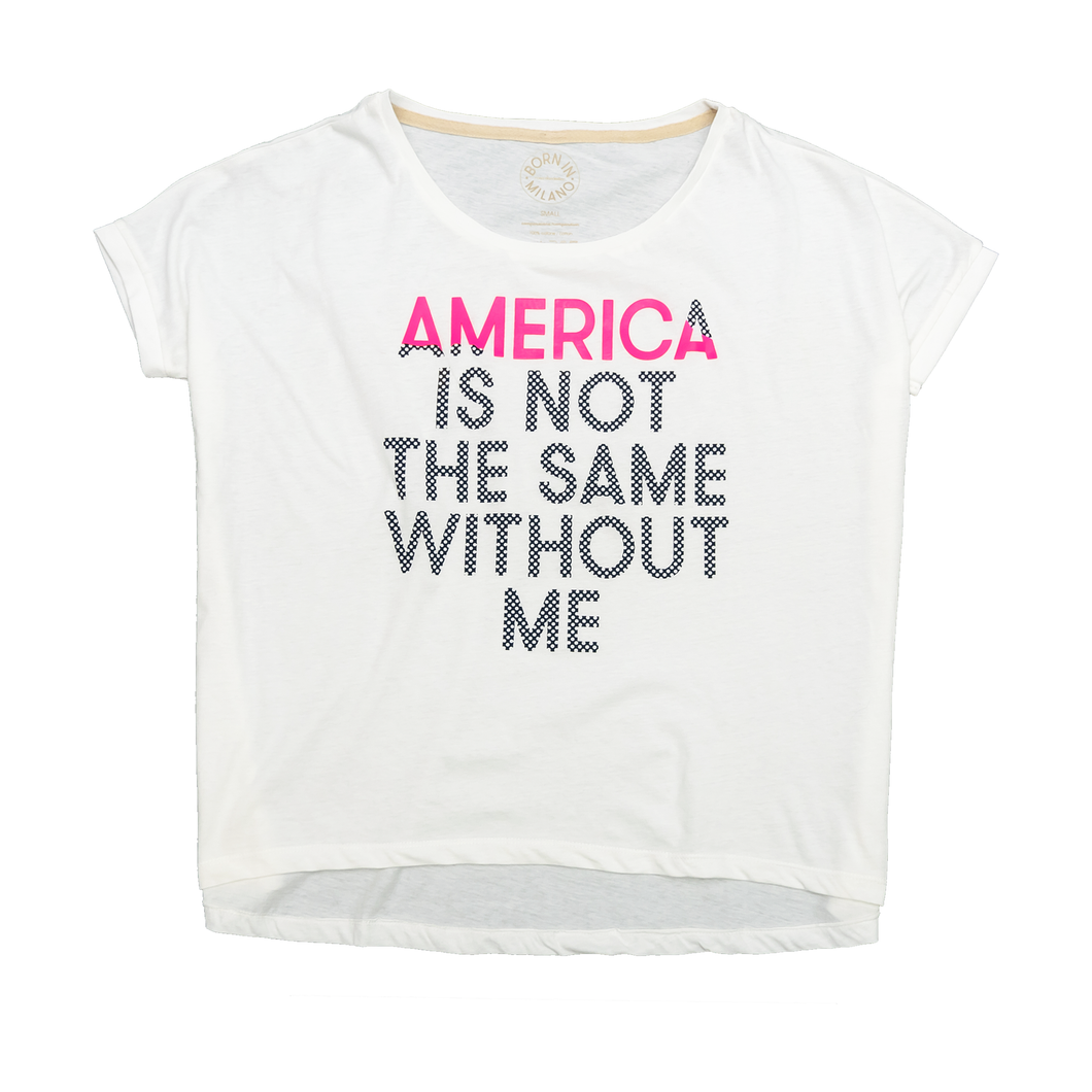 America Is Not The Same Without Me Women's Selfie Perfect T-Shirt