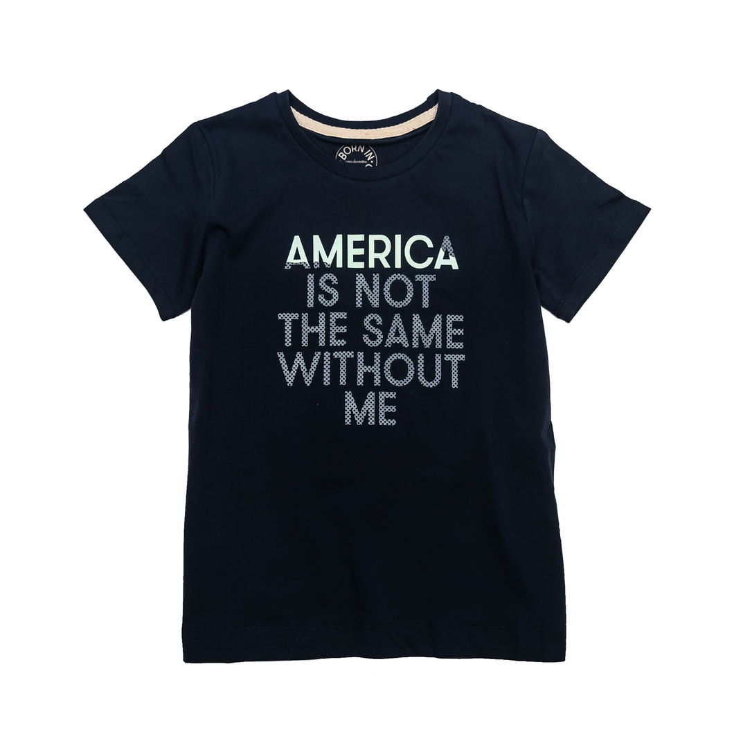 America Is Not The Same Without Me Youth T-Shirt