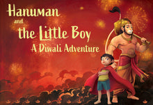 Load image into Gallery viewer, Hanuman and the Little Boy - A Diwali Adventure