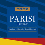 Load image into Gallery viewer, Espresso Parisi Decaf