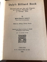 Load image into Gallery viewer, Daly's Billiard Book by Maurice Daly- Hardcover  w/ dust jacket 1926