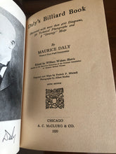Load image into Gallery viewer, Daly's Billiard Book by Maurice Daly- Hardcover  w/ dust jacket 1920