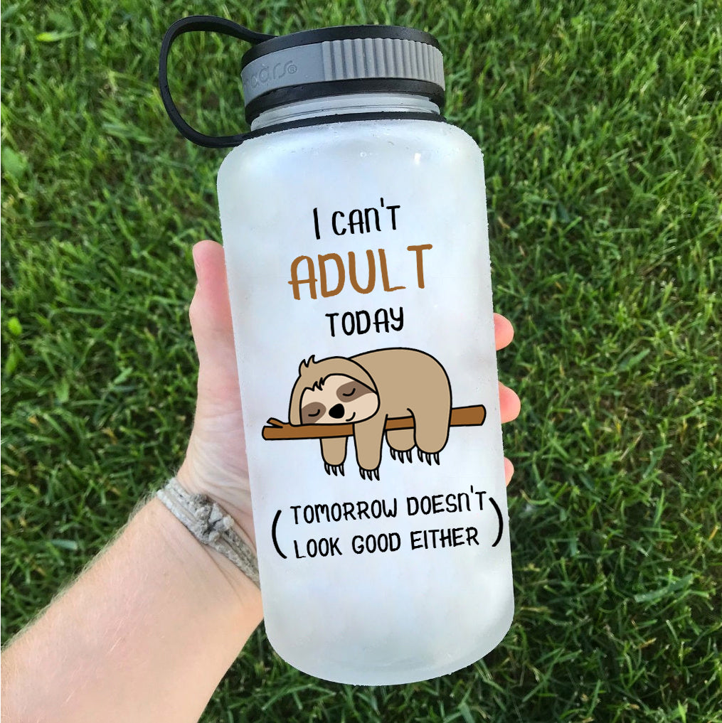 Can't Adult Today Sloth Water Bottle | 34oz