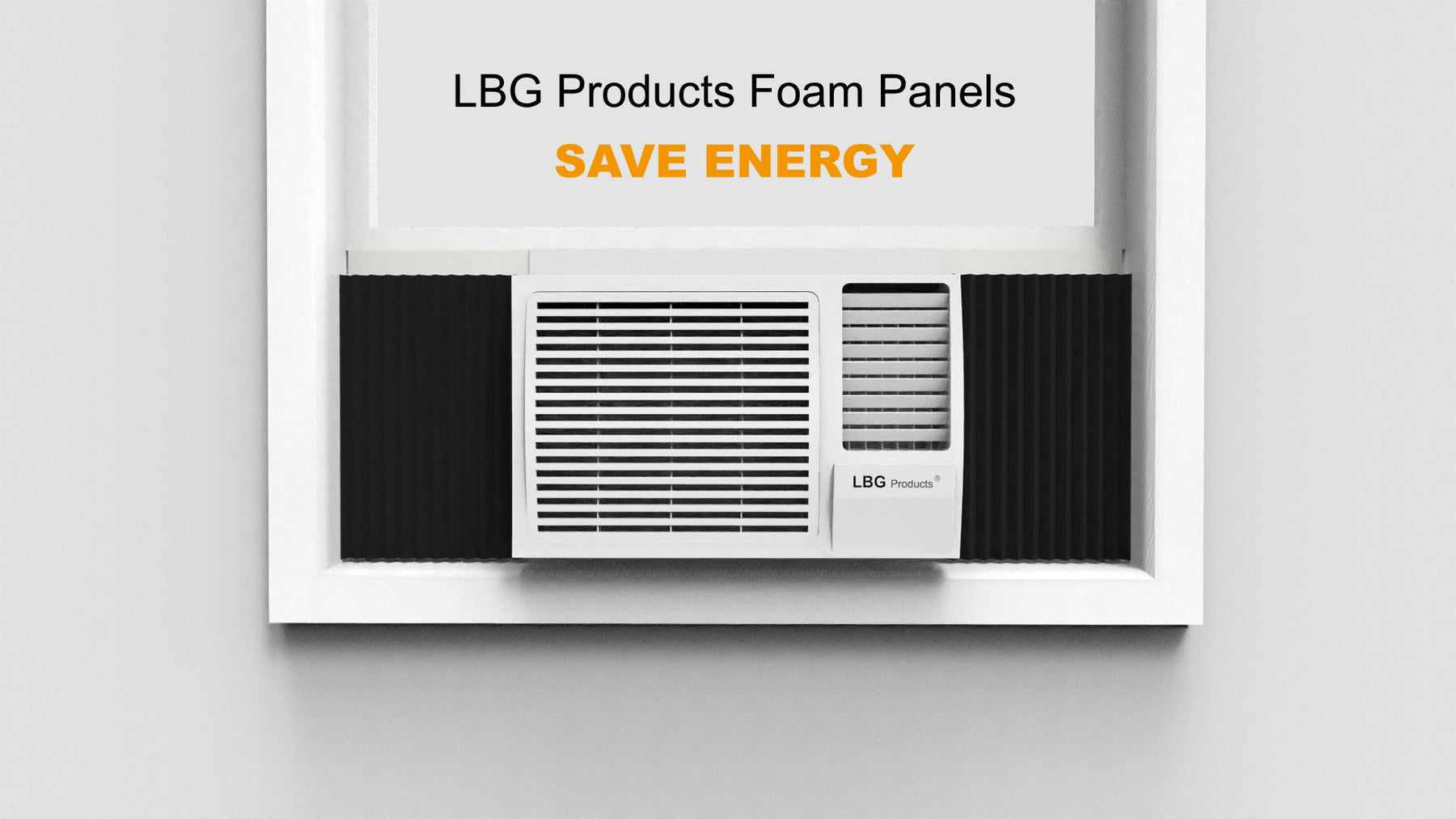 LBG Products Window A/C Insulation Foam Panel Installation Guide