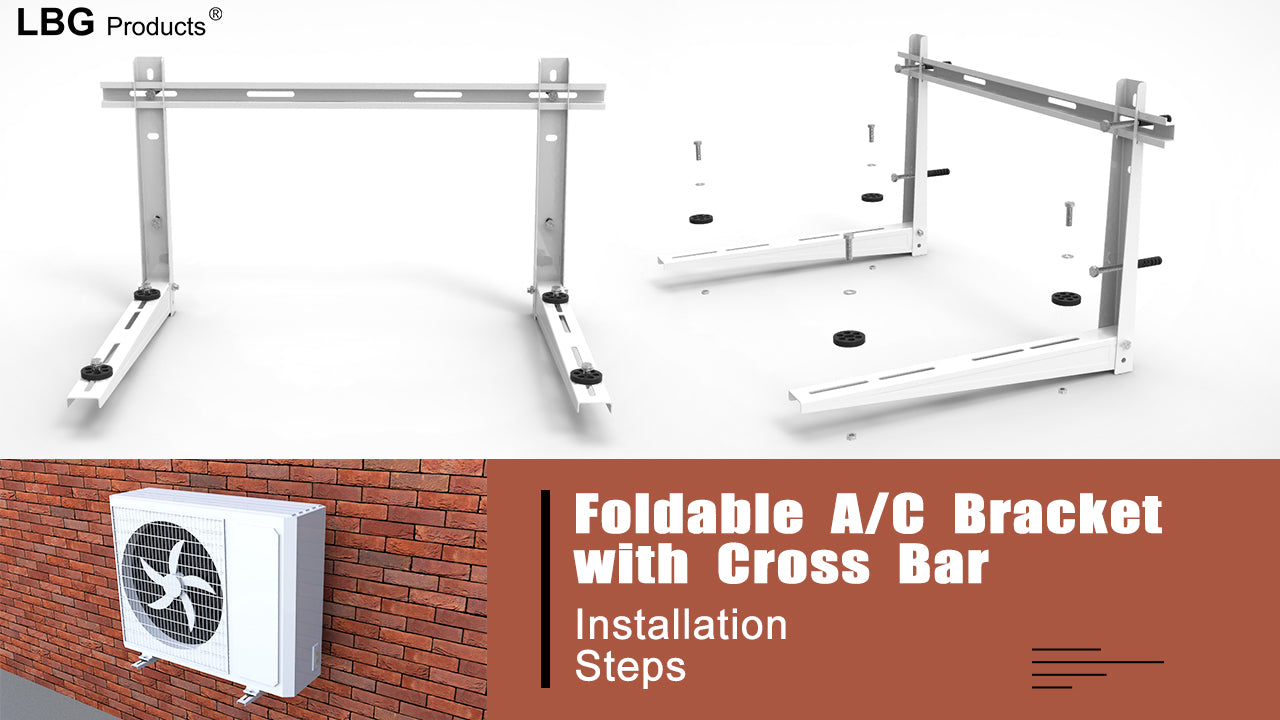 Install Steps for Foldable Wall Mounted A/C Bracket with Crossbar