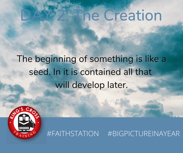 DAY TWO - BIG PICTURE IN A YEAR - THE CREATION
